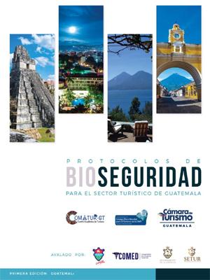 Protocolos de Bioseguridad para el sector turístico de Guatemala