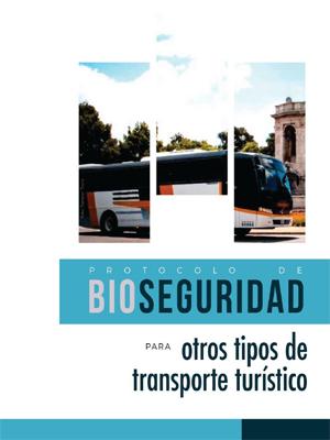 Protocolo de Bioseguridad para otros tipos de transporte turístico