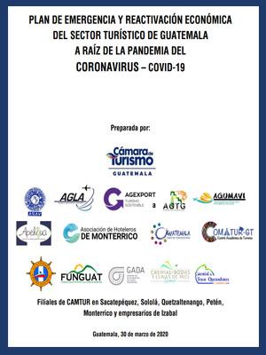 Plan de emergencia y reactivación económica del sector turístico de Guatemala